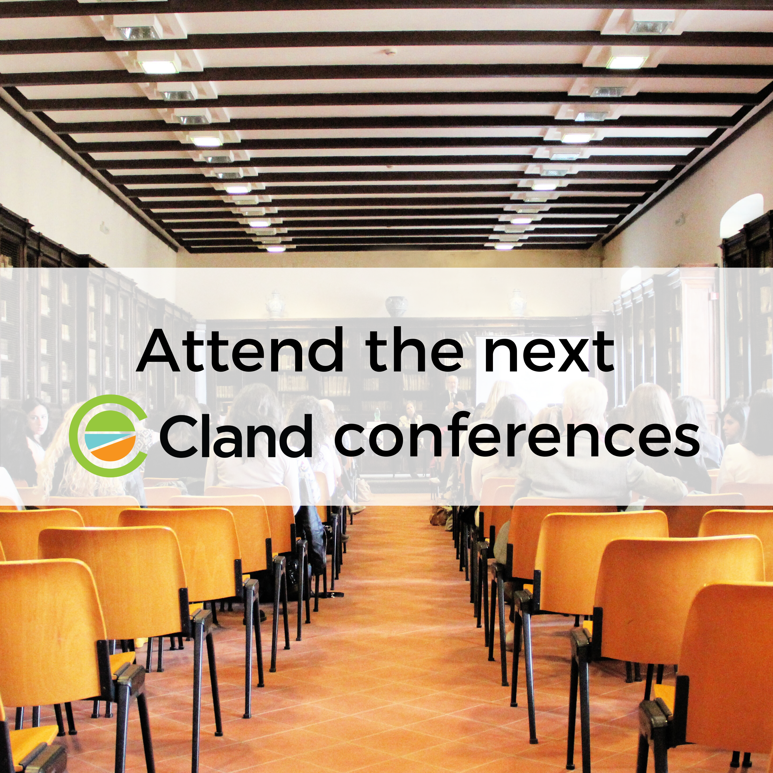 attend the cland conferences